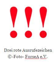 Drei rote Ausrufezeichen  - ©-Foto-ForseA e.V.